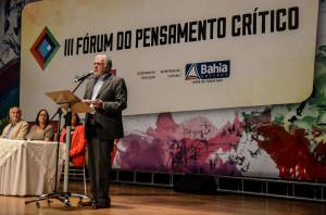 Jaques Wagner, governador da Bahia, foi um dos convidados para a abertura do Fórum.