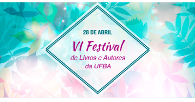 VI Festival de Livros e Autores da UFBA