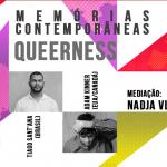 """Segunda edição do """"Memórias Contemporâneas"""" discute o tema """"Queerness"""""""