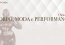 V Seminário Corpo, Moda e Performance acontece em Cachoeira