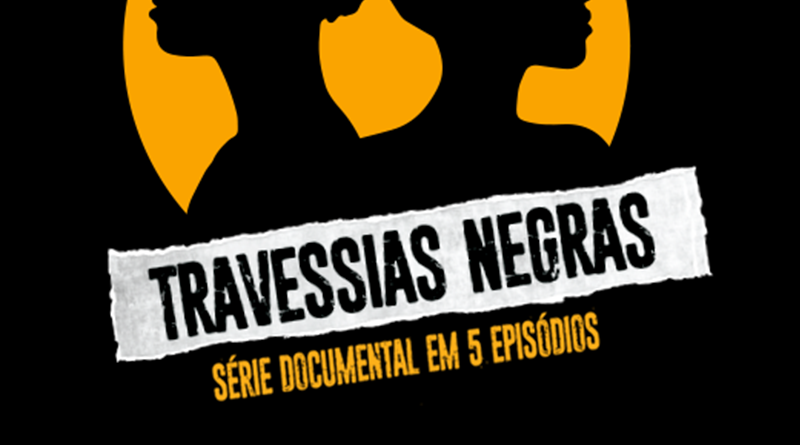 travessias negras