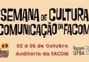 FACOM recepciona calouros e celebra os 30 anos com XIII Semana de Comunicação e Cultura