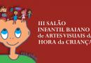 EBA sedia  III Salão Infantil Baiano de Artes Visuais da Hora da Criança