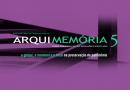ArquiMemória 5 acontece em Salvador