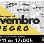 CineFacom apresenta Mostra Especial Novembro Negro
