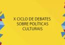 10ª Edição do Ciclo de Debates sobre Políticas Culturais acontece no MAB