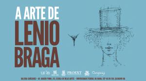 """Galeria Cañizares recebe a exposição """"A Arte de Lenio Braga"""""""