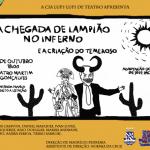 Lampião, Temer e cordel são tema de espetáculo no Teatro Martim Gonçalves