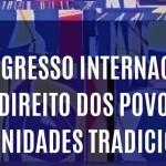 Grupo promove congresso sobre direitos de povos tradicionais na UFBA