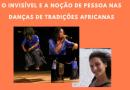 """Pós-Graduação em Antropologia da UFBA promove """"An-danças da antropologia"""""""