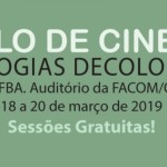 Facom recebe mostra de cinema 'Ecologias Decoloniais' gratuito