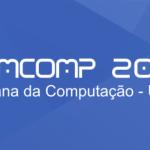 Infor JR promove sexta Semana da Computação na UFBA