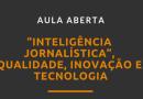 Professor da UFS ministra aula sobre inteligência jornalística, inovação e tecnologia na Facom