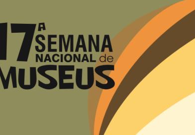 Confira a programação completa da 17ª Semana Nacional de Museus
