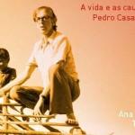 Biografia de Dom Pedro Casaldáliga será lançada no dia 18, no MAB