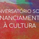 Evento no Museu de Arte da Bahia discute políticas de financiamento à cultura