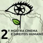 Cinefacom recebe a 12ª Mostra Cinema e Direitos Humanos