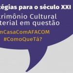 Encontro debate patrimônio cultural imaterial nesta quarta no Instagram