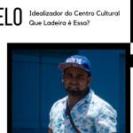 """""""Eu sou o que a rua me ensinou"""": conheça Marcelo Teles, idealizador do Centro Cultural """"Que Ladeira é essa?"""""""