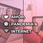 Amor, pandemia + Internet: em meio à crise de covid-19, redes sociais auxiliam casais