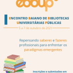 I Encontro Baiano de Bibliotecas Universitárias Públicas está com as inscrições abertas