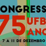 Congresso UFBA 75 anos: fique por dentro do prazo para submissão de propostas